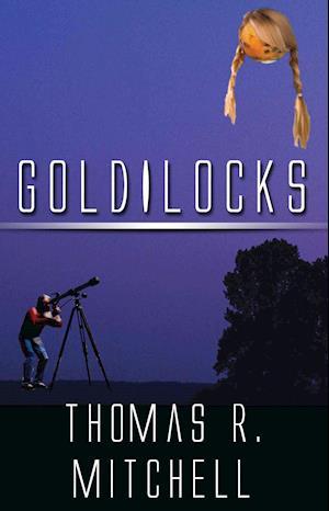 Goldilocks af Thomas R. Mitchell