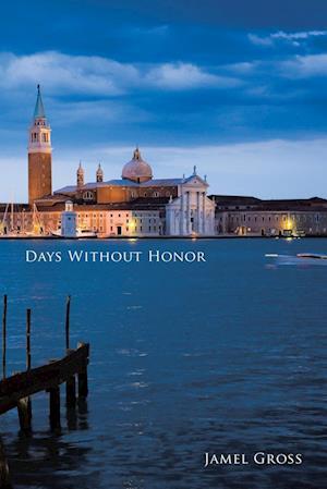 Days Without Honor af Jamel Gross