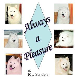 Always a Pleasure af Rita Sanders