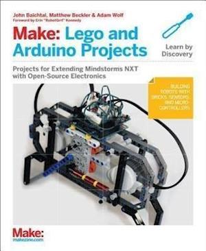 Make: LEGO and Arduino Projects af John Baichtal