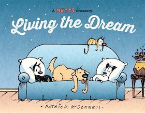 Living the Dream af Patrick McDonnell
