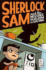 Sherlock Sam and the Missing Heirloom in Katong (Sherlock Sam)