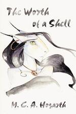 The Worth of a Shell af M. C. A. Hogarth