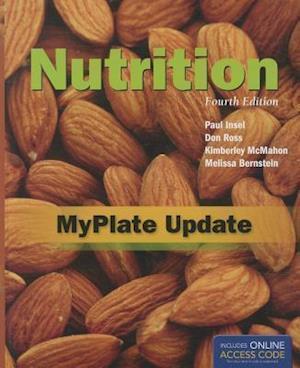 Nutrition: Myplate Update af Melissa Bernstein, Kimberley McMahon, Don Ross