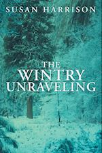 The Wintry Unraveling af Susan Harrison