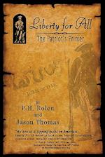 Liberty for All af P. H. Rolen, Jason Thomas