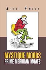 Mystique Moods Prime Meridian Moats