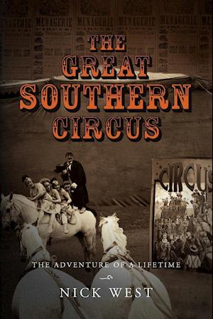The Great Southern Circus af Nick West
