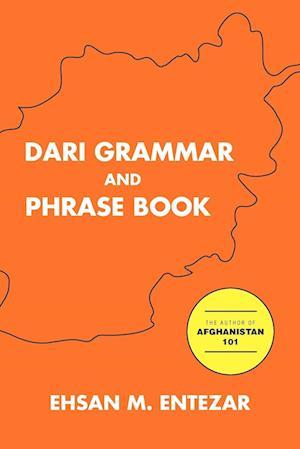 Dari Grammar and Phrase Book af Ehsan M. Entezar