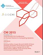Chi 15 Conference on Human Factor in Computing Systems Vol 1 af Chi Conference Committee
