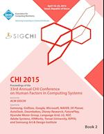 Chi 15 Conference on Human Factor in Computing Systems Vol 2 af Chi Conference Committee