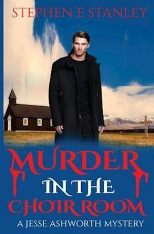 Murder in the Choir Room af Stephen E. Stanley