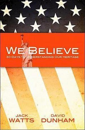 We Believe af Jack Watts, David Dunham