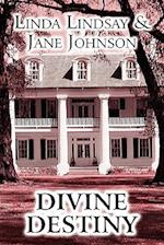 Divine Destiny af Jane Johnson, Linda Lindsay