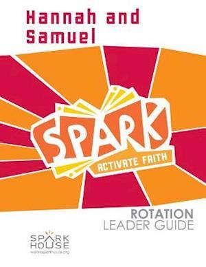 Bog, paperback Spark Rotation Leader Guide Hannah and Samuel af Dawn Rundman