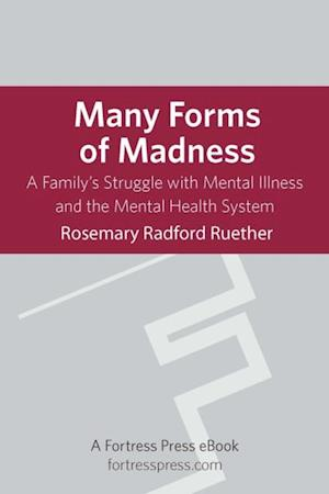 Many Forms of Madness af Rosemary Ruether