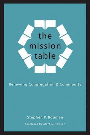 The Mission Table af Stephen P. Bouman