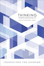 Thinking Theologically af Eric D. Barreto