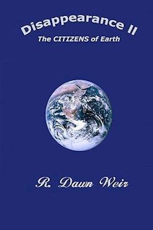 Disappearance II af R. Dawn Weir