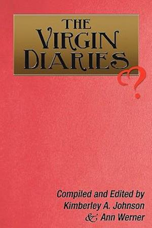 The Virgin Diaries af Kimberley A. Johnson