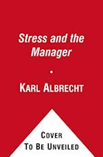 Stress and the Manager af Karl Albrecht
