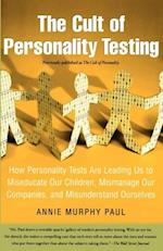 Cult of Personality Testing af Annie Murphy Paul