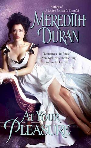At Your Pleasure af Meredith Duran