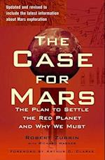 The Case for Mars af Arthur C Clarke, Richard Wagner, Robert Zubrin