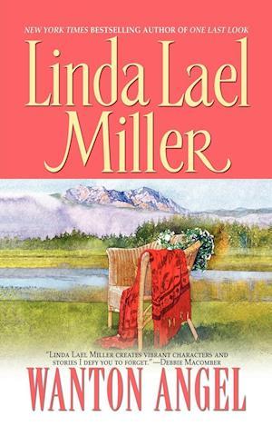 Wanton Angel af Linda Lael Miller, Linda Marrow