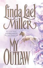 My Outlaw af Linda Lael Miller