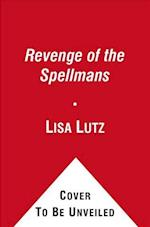 Revenge of the Spellmans af Lisa Lutz