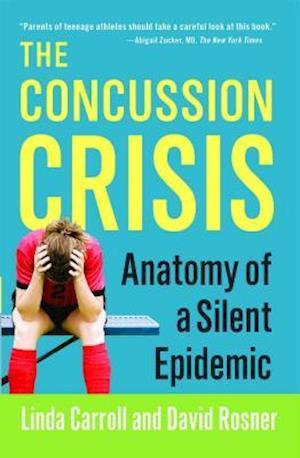 The Concussion Crisis af David Rosner