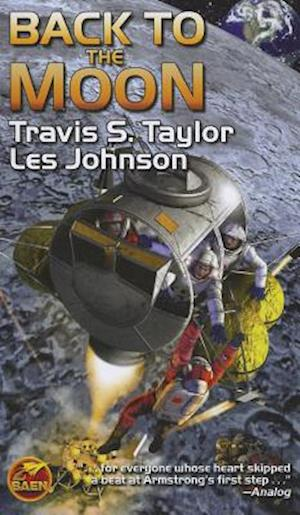 Back to the Moon af Travis S. Taylor