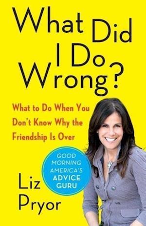 What Did I Do Wrong? af Liz Pryor