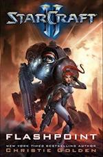 StarCraft II: Flashpoint (Star Craft, nr. 3)