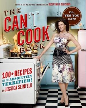 Can't Cook Book af Jessica Seinfeld