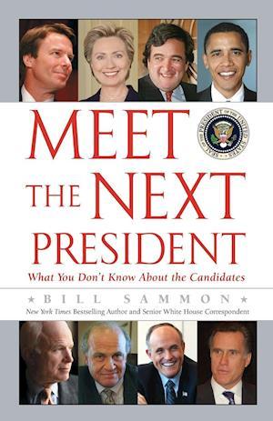 Bog, paperback Meet the Next President af Bill Sammon