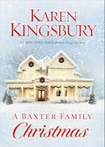 A Baxter Family Christmas (Baxter Family)