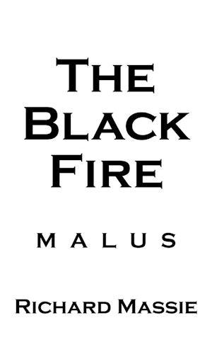 The Black Fire af Richard Massie