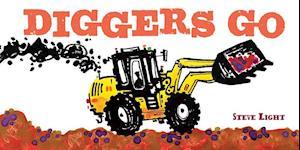 Diggers Go af Steve Light