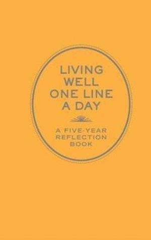 Living Well One Line a Day af Chronicle Books