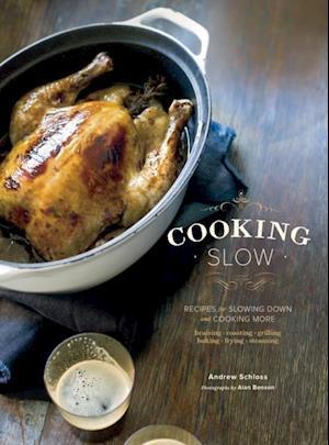 Cooking Slow af Andrew Schloss