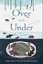 Over and Under the Snow af Kate Messner