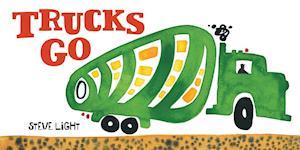 Trucks Go af Steve Light