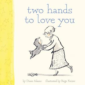 Two Hands to Love You af Diane Adams