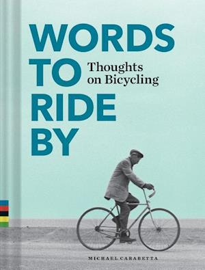Bog, hardback Words to Ride by af Michael Carabetta