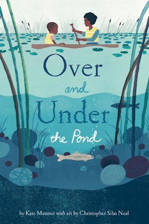 Bog, hardback Over and Under the Pond af Kate Messner