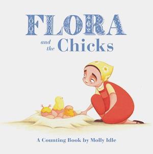 Bog, hardback Flora and the Chicks af Molly Idle