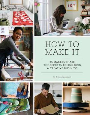 Bog, paperback How to Make It af Erin Austen Abbott