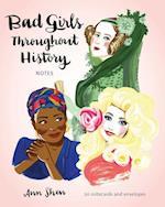 Bad Girls Throughout History Notecards af Ann Shen